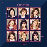 TWICE (트와이스) - Signal