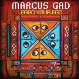 MARCUS GAD - Marcus Gad - Leggo Your Ego