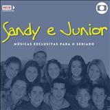 Sandy & Júnior - Músicas Versão Seriado Sandy e Júnior