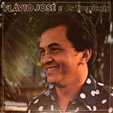 Cantor Flávio José Oficial - Flávio José e Os Tropicais 1980