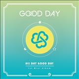 GOOD DAY - ALL DAY GOOD DAY