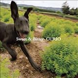 Curio - Sweet & Bitter