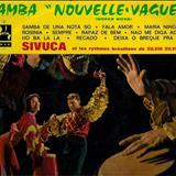 Sivuca - Samba &Quot;Nouvelle Vague&Quot;