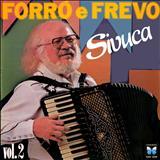 Sivuca - Forró e Frevo - Vol. 2