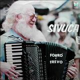 Sivuca - Forró e Frevo - Vol. 1