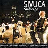 Concerto Sinfônico Para Asa Branca - Sivuca Sinfônico