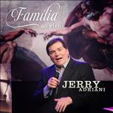 Jerry Adriani - Família Ao Vivo