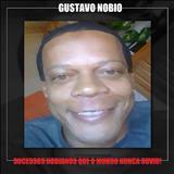 Gustavo Nobio - Sucessos Nobianos Que o Mundo Nunca Ouviu!