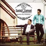 Daniel & Samuel - Paixão Pela Presença