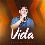 Renato Vianna - Vida