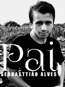 Sebhasttião Alves lança Pai primeiro EP