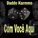 Daddo Karmmo - Daddo Karmmo ROMÂNTICO