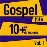 SÉRGIO LOPES O POETA EVANGÉLICO - Gospel Hits As 10+ Do Youtube  Sérgio Lopes         Volume 1