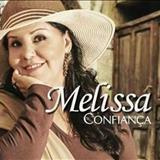 Melissa - Confiança