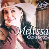 Melissa - Confiança Playback