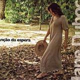 Jane Duboc - Canção Da Espera - Jane Duboc Canta Egberto Gismonti