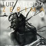 Luiz Melodia - Zerima Ao Vivo