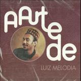Luiz Melodia - A Arte De Luiz Melodia