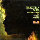 Gerson King Combo - Brazilian Soul
