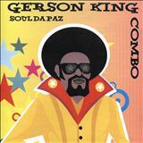 Gerson King Combo - Soul Da Paz