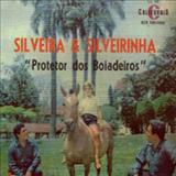Silveira e Silveirinha - Protetor Dos Boiadeiros