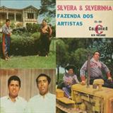 Silveira e Silveirinha - Fazenda Dos Artistas