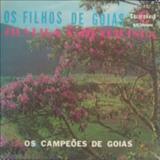 Silveira e Silveirinha - Os Campeões De Goiás