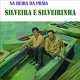 Silveira e Silveirinha - Na Beira Da Praia
