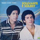 Solevante e Soleny - Timbó Com Fumo - Vol. 09