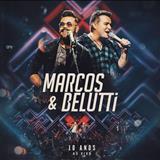 Marcos e Belutti - Marcos & Belutti-10 Anos-(Ao Vivo)