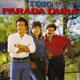 Trio Parada Dura - Trio Parada Dura - Creone, Parrerito e Mangabinha