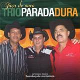 Trio Parada Dura - Taça De Ouro - Leone, Leonito e Mangabinha