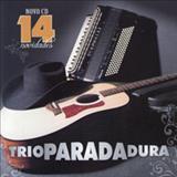 Trio Parada Dura - Novidades - Leone, Leonito e Mangabinha