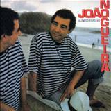 João Nogueira - Além Do Espelho