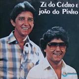 Ze do Cedro e João do Pinho - Zé Do Cedro e João Do Pinho - 1982