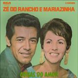 Zé do Rancho & Mariazinha - Coisas Do Amor