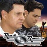 Rene e Ronaldo - Sem Compromisso