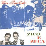 Zico e Zeca - Meu Ranchinho