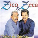 Zico e Zeca - Cadeia Da Saudade