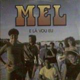 Banda Mel - E Lá Vou Eu