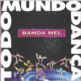 Banda Mel - Todo Mundo Dança
