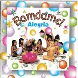 Banda Mel - Alegria