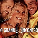 Elba Ramalho - O Grande Encontro - Volume 2