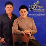 Cézar e Paulinho - Ninguém Vive Sem Amor