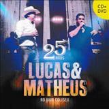 Lucas e Matheus - 25 Anos - Ao Vivo No Coliseu