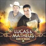 Lucas e Matheus - Made In Brasil