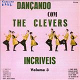 Os Incríveis - Dançando Com The Clevers Incríveis - Volume 3