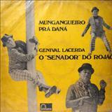 Genival Lacerda - Mungangueiro Pra Dana