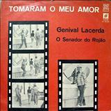 Genival Lacerda - Tomaram o Meu Amor