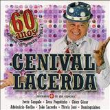 Genival Lacerda - 60 Anos De Forró Com Muita Alegria